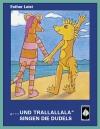 "Irmelgeschichten: ""...und Trallallala"" singen die Dudels"